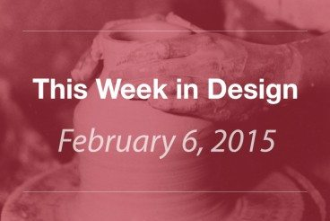 This Week in Design: Feb. 6, 2015