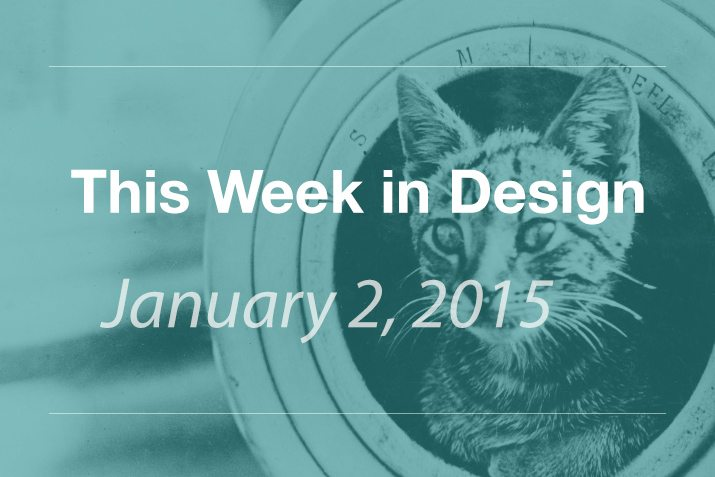 This Week in Design: Jan. 2, 2015