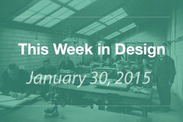 This Week in Design: Jan. 30, 2015