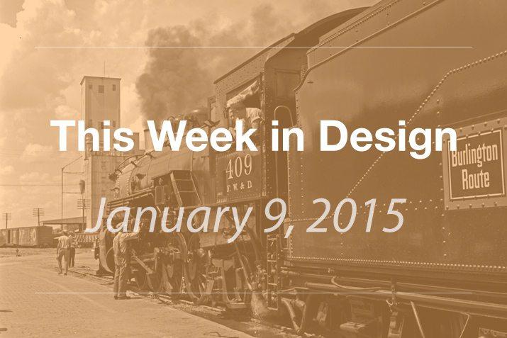 This Week in Design: Jan. 9, 2015