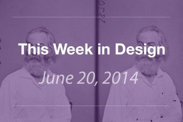 This Week in Design: June 20, 2014