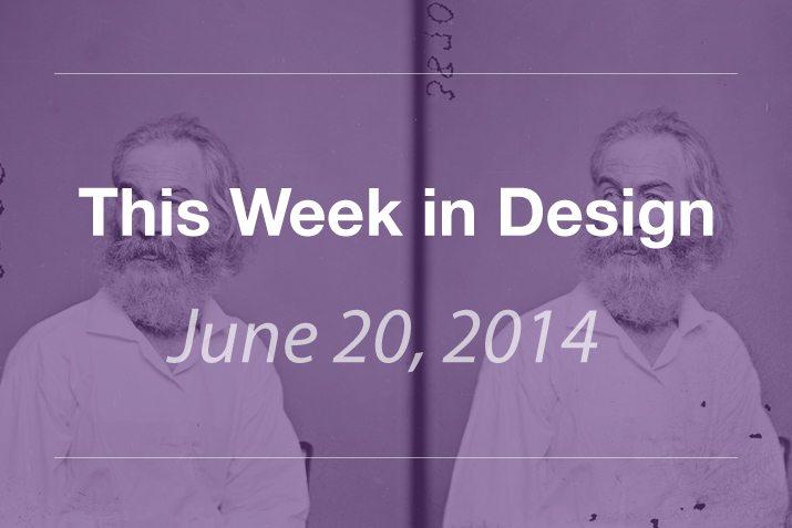This Week in Design: June 20, 2014