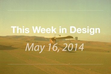 This Week in Design: May 16, 2014