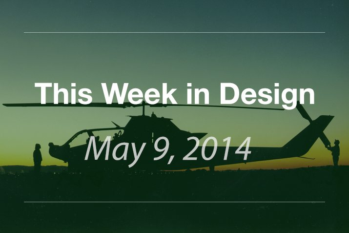 This Week in Design: May 9, 2014