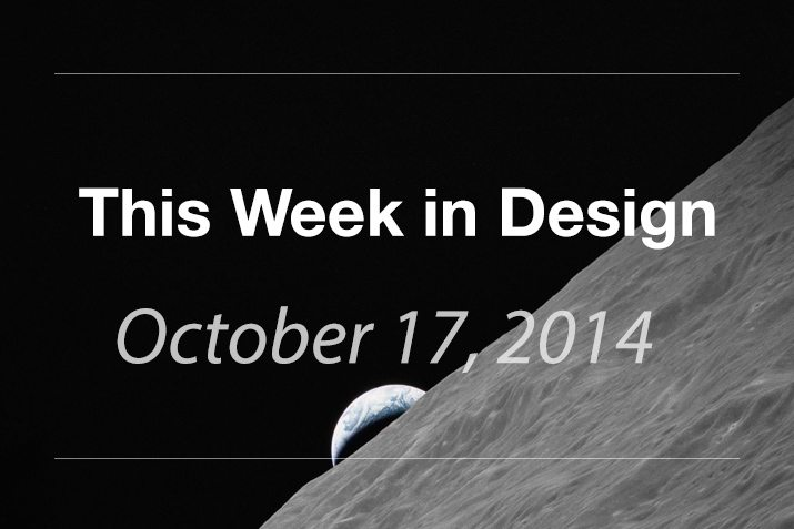 This Week in Design: Oct. 17, 2014