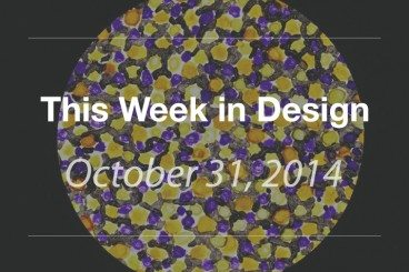This Week in Design: Oct. 31, 2014