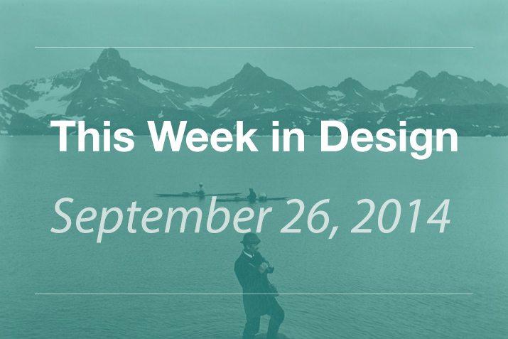 This Week in Design: September 26, 2014
