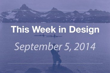 This Week in Design: Sept. 5, 2014