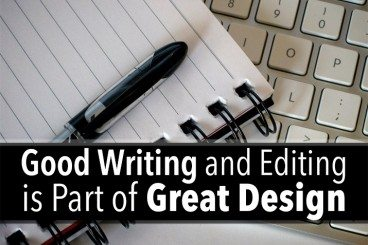 Good Writing and Editing Is Part of Great Design